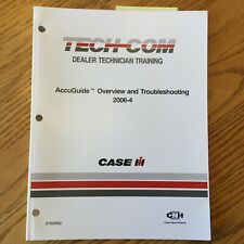 Case International IH TECH-COM ACCUGUIDE OVERVIEW & TROUBLESHOOTING GUIDE MANUAL