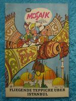 """MOSAIK Digedags Nr. 217 """"Fliegende Teppiche über Istanbul"""" Dezember 1974 Z0-1"""