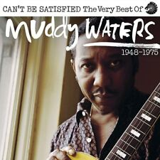 MUDDY WATERS - I CAN'T BE SATISFIED (THE VERY BEST OF) 2CD  2 CD NEW