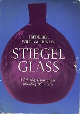 Antique American Stiegel Glass - History Development Types / Scarce Book