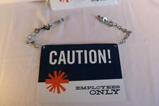 plastic CAUTION! EMPLOYEES ONLY Sign 10x7 chain, hooks & mounting hardware NEW!