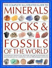 The Complete Illustrated Guide to Minerals, Rocks & Fossils of the World: A co..