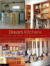 Dream Kitchens - Recipes and Ideas for Modern Kitchens
