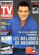TV HEBDO 1995: PASCAL BRUNNER_GIPSY KINGS_SACHA DISTEL_JACQUES DUTRONC