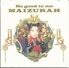 Maizurah: [Made in Japan 1992] Be Good To Me (Rare)           CD