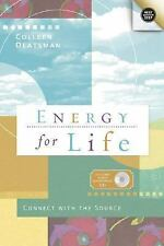Energy for Life: Connect with the Source (Next Step), Colleen Deatsman, Good Boo