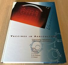 VACCINES IN AGRICULTURE - Immunological Applications to Animal Health & Producti