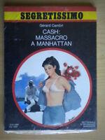 Cash: massacro a ManhattanCambri GerardMondadorisegretissimo863 thriller 224