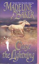 Chase the Lightning by Madeline Baker (2001, Paperback)