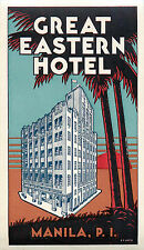 Great Eastern Hotel ~MANILA PHILIPPINES~ Beautiful ART DECO Luggage Label