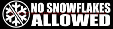 NO SNOWFLAKES ALLOWED Donald Trump President 2016 Vinyl Decal Bumper Sticker