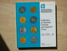 Emilio M. Ortiz Collection of Spanish Colonial and Spanish coins. catalogo 1991