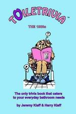 Toiletrivia - 1980s Trivia: The Only Trivia Book That Caters To Your Everyday Ba