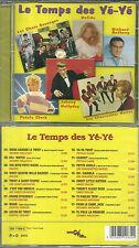 CD - LES YE-YE avec LES CHATS SAUVAGES, DALIDA, PETULA CLARK JOHNNY NEUF EMBALLE