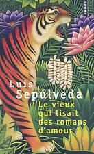 NEW Le Vieux Qui Lisait des Romans D'amour (French Edition) by Luis Sepulveda