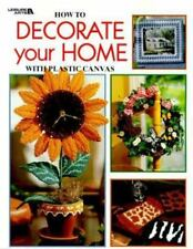 How to Decorate Your Home With Plastic Canvas (Leisure Arts #1876) (Plastic