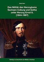 Das Militär des Herzogtums Sachsen-Coburg und Gotha unter Herzog Ernst II.