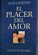 """""""EL PLACER DEL AMOR"""",DE ALEX COMFORT,253 PÁGS,TÉCNICAS PARA UNA MEJOR SEXUALIDAD"""