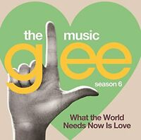 Glee: The Music What the World Needs [Audio CD] Various Artists
