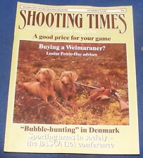 SHOOTING TIMES MAGAZINE DECEMBER 8-14 1988 - BUYING A WEIMARANER?