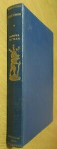 Erewhon: Or Over the Range by Samuel Butler the Travellers' Library 1937