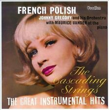 French Polish & the Great Instrumental Hits by Johnny Gregory/Maurice Vander...