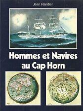 HOMMES ET NAVIRES AU CAP HORN DE JEAN RANDIER ED.CELIV