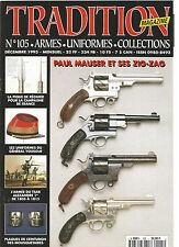 TRADITION N°105 PAUL MAUSER ET SES ZIG-ZAG / PIQUE DE REGNIER / GENERAL YOUSOUF