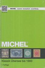 MICHEL Katalog Klassik Übersee 1840-1900, 1. Auflage