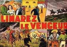 LINAREZ LE VENGEUR (ROGER BURTY)  EDITIONS MONDIALES 1945 SUPERBE ETAT