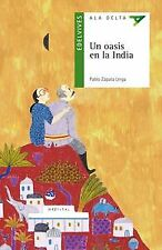 Un oasis en la India. NUEVO. Nacional URGENTE/Internac. económico. LITERATURA IN