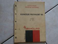 catalogue agricole pièces de rechange Elévateur Polyvalent 155  NEW HOLLAND 1972