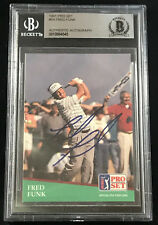 FRED FUNK 1991 PRO SET GOLF SIGNED AUTOGRAPH CARD ROOKIE RC AUTO BECKETT BAS BGS