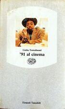LIETTA TORNABUONI '91 AL CINEMA EINAUDI 1991