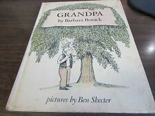 VINTAGE  - GRANDPA BY BARBARA BORACK, ILLUSTRATED BY BEN SHECTER - VERY GOOD