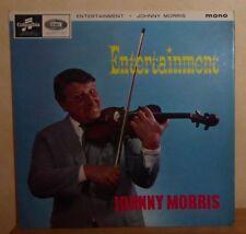 Johnny Morris: Entertainment. '65 UK Columbia. 33SX 1742