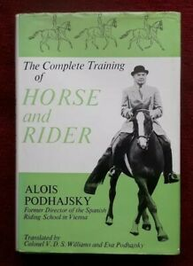 The Complete Training of Horse and Rider by Alois Podhajsky, hardback book