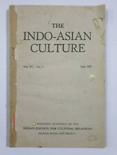 Sen, A. C. (Ed)	The Indo-Asian Culture. Volume 6, No. 1. July 1957. 114p