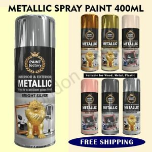 Metallic Spray Paint Aerosol Interior Exterior Gloss Wood Metal 400ml