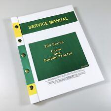 Service Manual For John Deere 200 208 210 212 214 216 Lawn Garden Tractor Mower