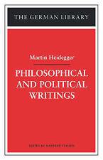 Good, Philosophical and Political Writings: Martin Heidegger (The German library