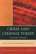 Crisis and Change Today: Basic Questions of Marxist Sociology, 2nd Edition