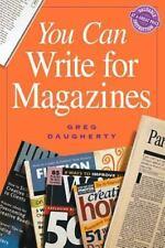 You Can Write for Magazines by Greg Daugherty (1999, Paperback)