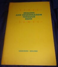 BR1996 1965 NEW AGE Healing and Regeneration Through Music by Corinne Heline 40p