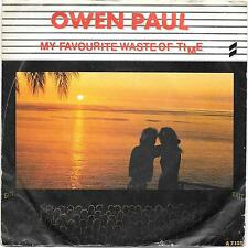"Owen Paul 7"" Single My Favourite Waste Of Time/Just Another Day"
