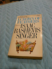 A CROWN OF FEATHERS BY ISAAC BASHEVIS SINGER 1974