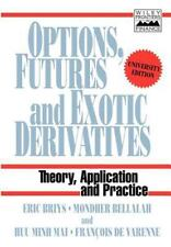Options, Futures and Exotic Derivatives: Theory, Application and Practice (Fron