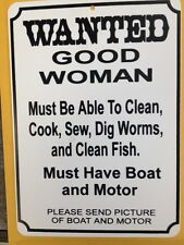 Wanted Good Woman Funny Gift PVC  Street Sign bar man cave 8.5 * 12