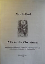 Alan Bullard A Feast For Christmas SATB Choir Piano Brass Score Music Book S129