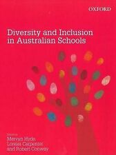 Diversity and Inclusion in Australian Schools by Mervyn Hyde, Lorelei...